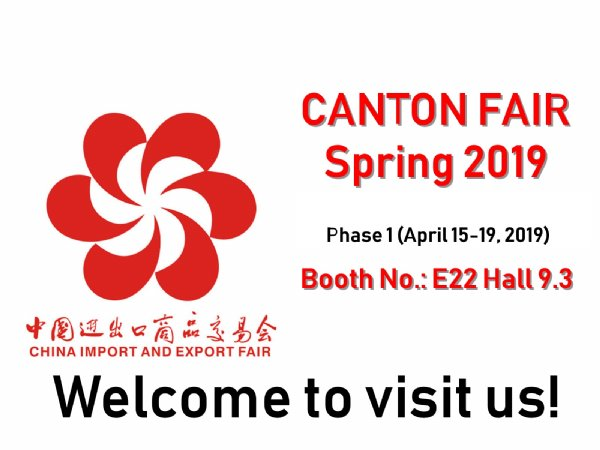 We are attending the Spring Canton Fair 2019